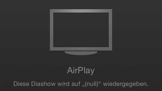 Fehlerhafte Diashow mit AirPlay