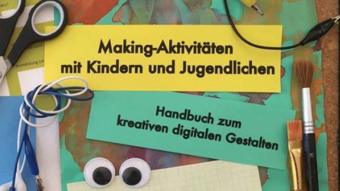 Kostenloses Handbuch zum Download: Making mit Kindern und Jugendlichen