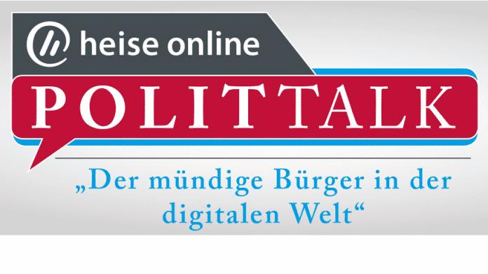 heise online Polittalk – Der mündige Bürger in der digitalen Welt