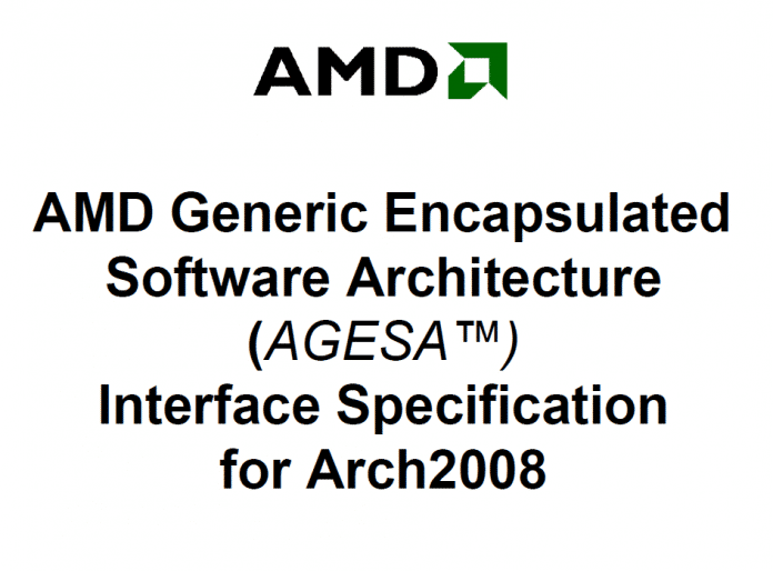 AMD Generic Encapsulated Software Architecture (AGESA) Interface Specification
