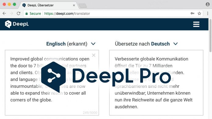 DeepL Pro: Neuer Aboservice für Profi-Übersetzer, Firmen ...