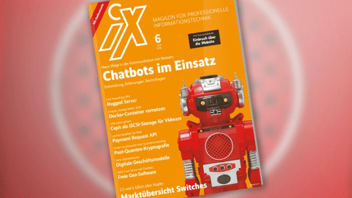 iX 6/2018: Chatbots entwickeln und nutzen