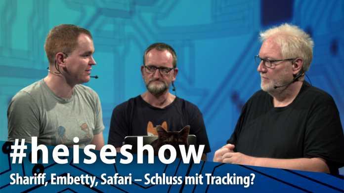 #heiseshow, live ab 12 Uhr: Shariff, Embetty, bald Safari – Was tun gegen Tracking?