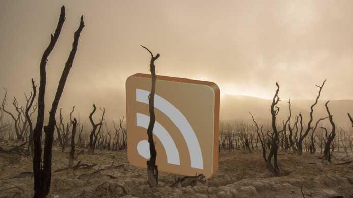 Kommentar: RSS ist tot und das ist eine Schande