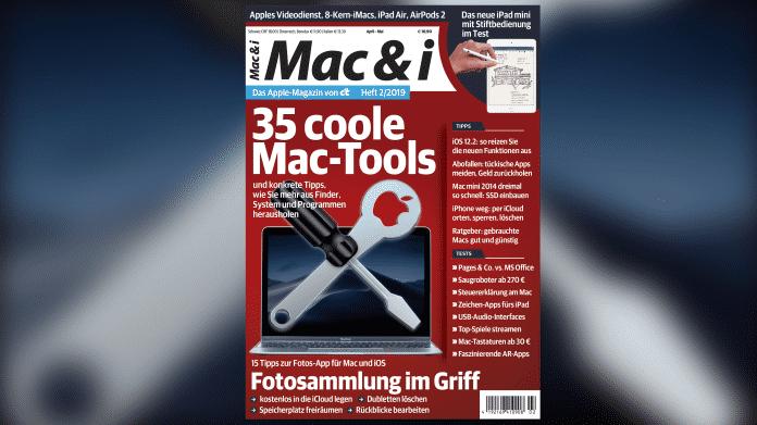 Mac & i Heft 2/2019 jetzt vorab im Heise-Kiosk