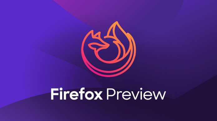 Mozilla: Firefox Preview wird Erweiterungen unterstützen