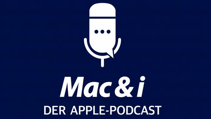 Mac & i – Der Apple-Podcast