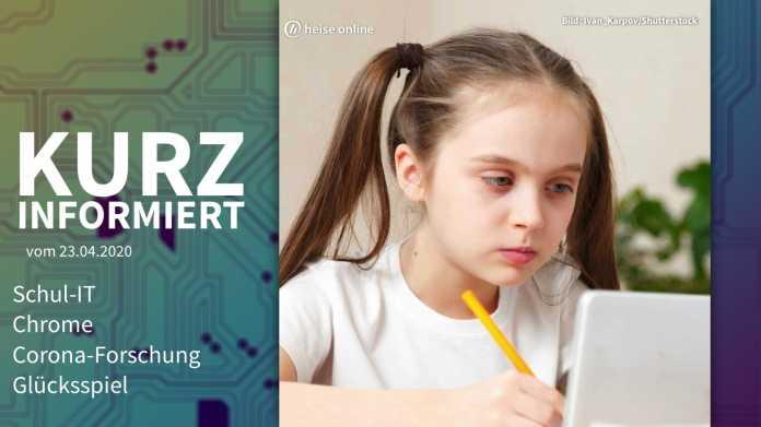 Kurz informiert: Schul-IT, Chrome, Corona-Forschung, Glücksspiel
