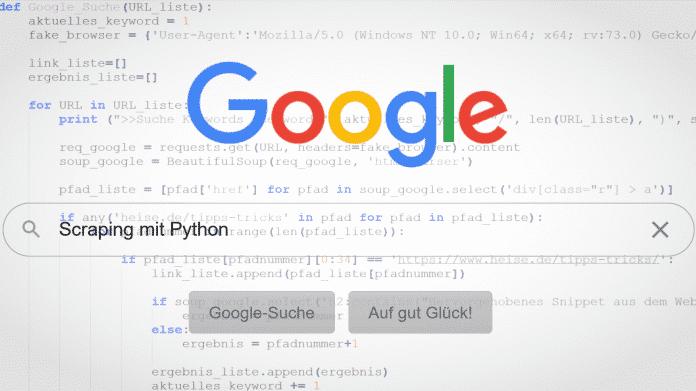 Scraping mit Python: Google-Suchergebnisse automatisch durchsuchen