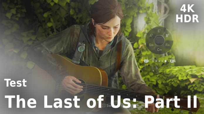 Test und Livestream: The Last of Us Part 2 in 4K, HDR und live