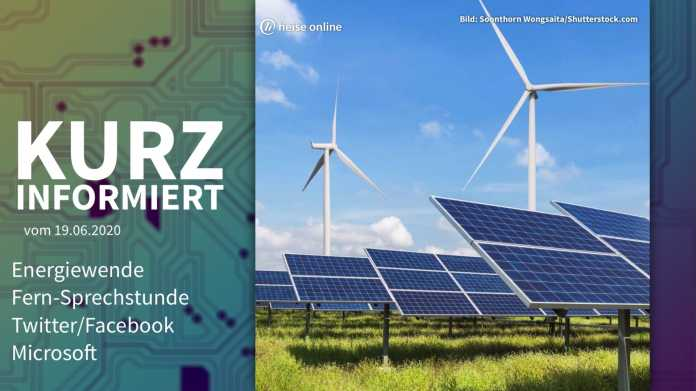 Kurz informiert: Energiewende, Fern-Sprechstunde, Twitter/Facebook, Microsoft