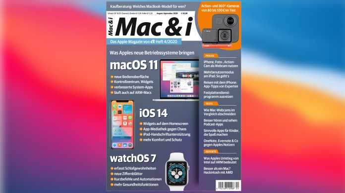Mac & i Heft 4/2020 jetzt vorab im heise-Kiosk