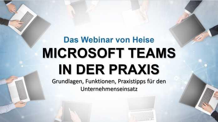 Webinar: Microsoft Teams in der Praxis