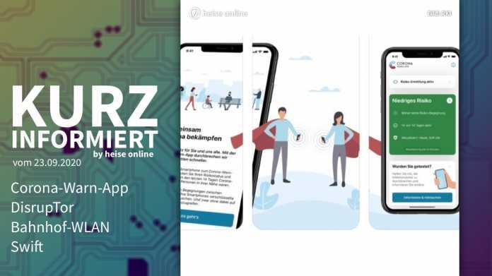 Kurz informiert: Corona-Warn-App, DisrupTor, Bahnhof-WLAN, Swift