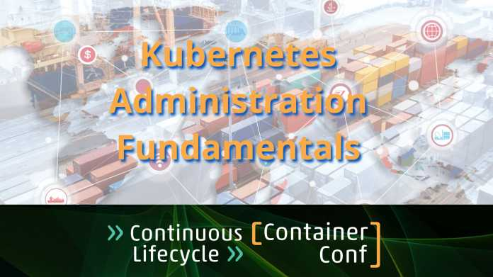Online-Workshop: Kubernetes Administration Fundamentals