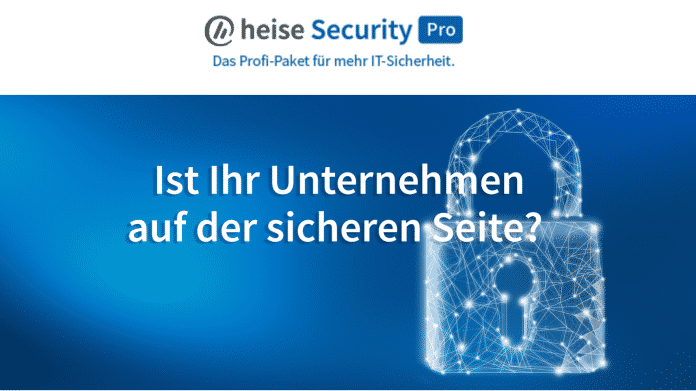 heise Security Pro: Das neue Profi-Paket für IT-Security