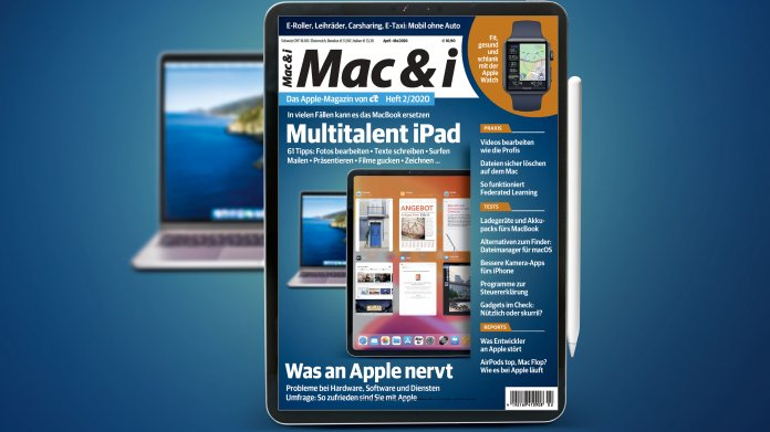 Mac & i Heft 2/2020 jetzt vorab im heise-Kiosk