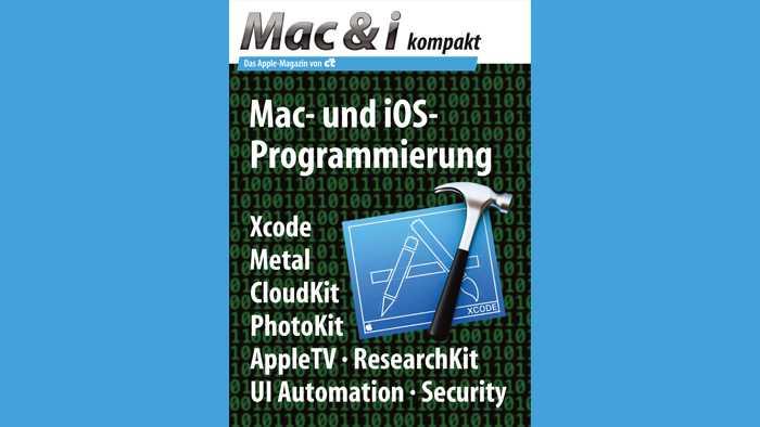 Dossier: Mac & i kompakt zur Mac- und iOS-Programmierung