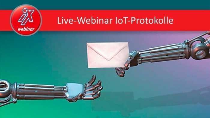 iX Live-Webinar: schlanke Kommunikation im Internet der Dinge