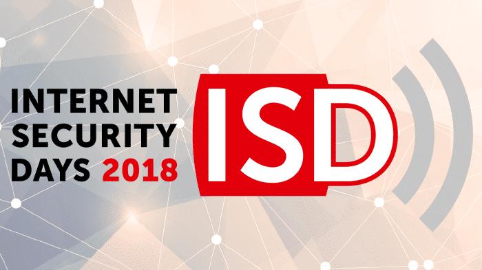 Internet Security Days 2018: IT-Sicherheit im Unternehmensalltag praktizieren