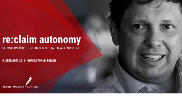 Reclaim Autonomy: Gibst du deine Daten, verlierst du deinen Job