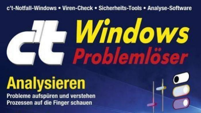 c't Windows Problemlöser: Sicherheit von einfach bis radikal