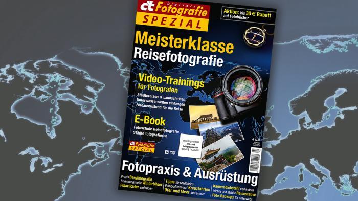 c't Fotografie: Meisterklasse Reisefotografie