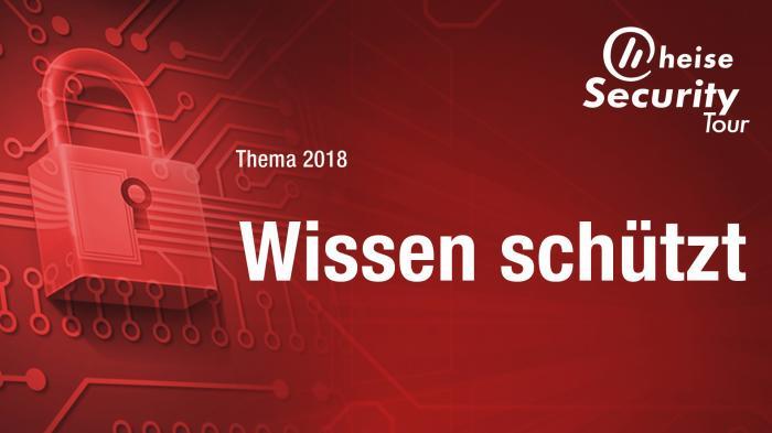 heisec-Tour 2018: Wissen schützt, gerüstet für die DSGVO und WannaCry auf der Spur