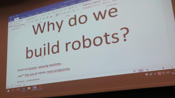 Robo-philosophy: Warum bauen wir Roboter?