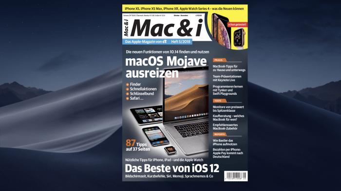 Mac & i Heft 5/2018 jetzt vorab im heise-Kiosk