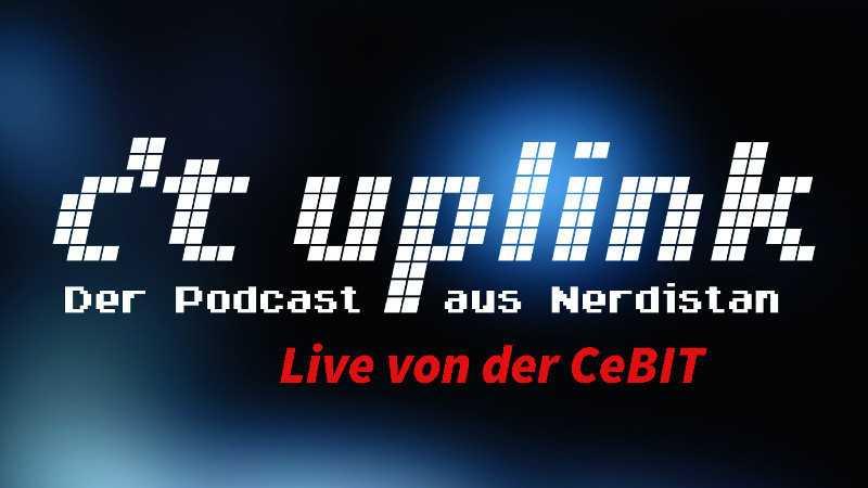 c't uplink 5.8: Um 14 Uhr live von der CeBIT