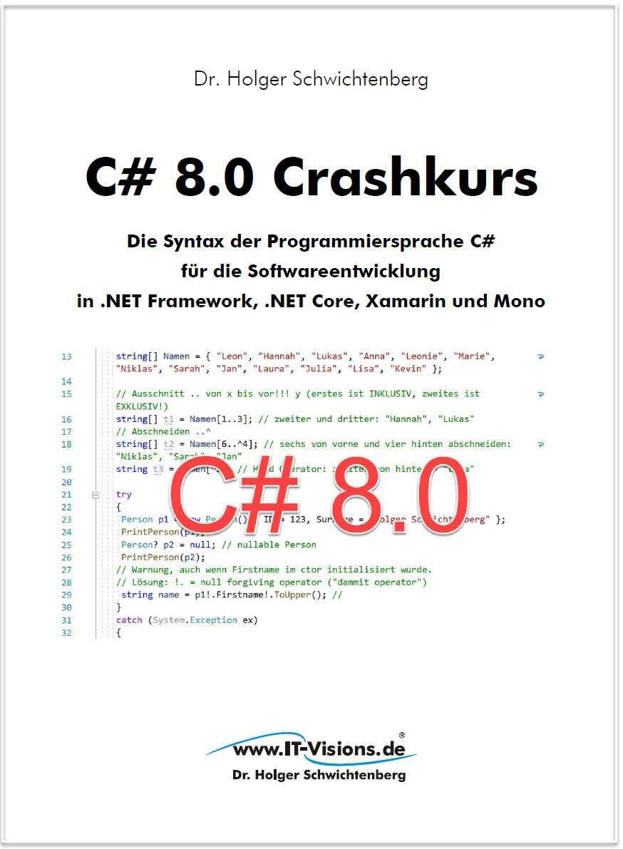 Fachbuch C# 8.0 Craskurs von Dr. Holger Schwichtenberg