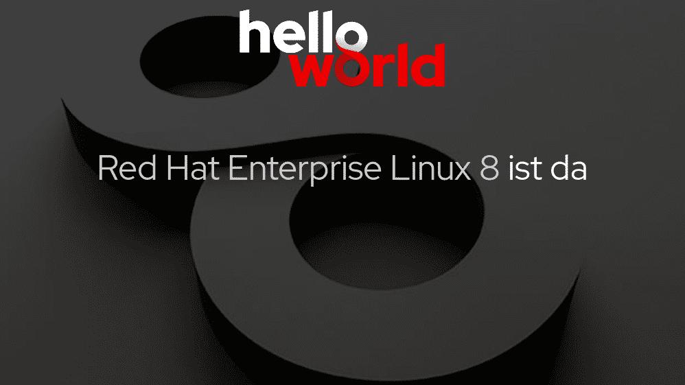Red Hat Enterprise Linux 8 freigeben: Mehr Flexibilität bei der Versionswahl